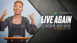 Live Again (November 29th, 2020) - Guest Pastor Dr. Jackie Greene