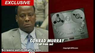 Conrad Murray MJ Hired Me And Hated AEG - Recorded message