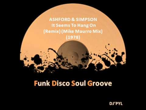 ASHFORD & SIMPSON -  It Seems To Hang On (Remix) (Mike Maurro Mix) (1978)