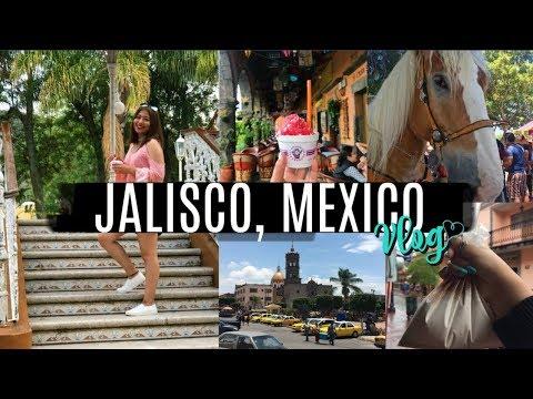 TRAVEL VLOG 2017 | Jalisco, Mexico ♡