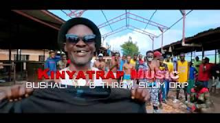 Bushali - Nituebue (ft. Slum Drip & B-Threy) [Official Video]