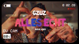 Gzuz - Alles Echt (Musik Video)