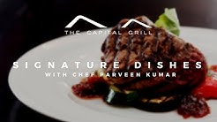 The Capital Grill Signature Dishes