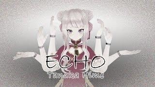 ECHO 女児語で歌って踊ってみた【田中ヒメ耐久】