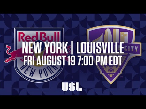 WATCH LIVE: New York Red Bulls II vs Louisville City FC 8-19-16