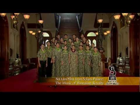 Pacific Heartbeat: Nā Lani ʻEhā from ʻIolani Palace: The Music of Hawaiian Royalty Promo