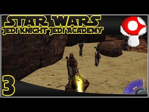 Star Wars Jedi Knight: Jedi Academy - EP3 - Sand People!