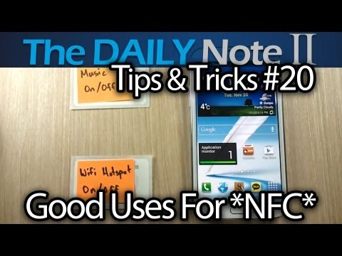 Samsung Galaxy Note 2 Tips & Tricks (Episode 20: Good Uses For NFC Tags)