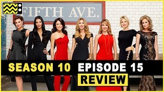 Real Housewives of New York City Season 10 Episode 15 Review & After Show
