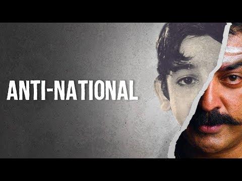 Anti-National feat. Kamal Haasan | Fully