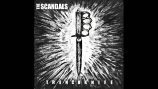 The Scandals - Trench Knife [Full Album]