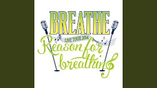 Provided to YouTube by rhythm zone Reason For Breathing · BREATHE Reason For Breathing ℗ (株)LDH/Avex Music Creative Inc. Released on: 2014-10-10 ...
