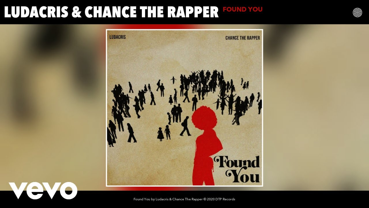 Ludacris, Chance The Rapper - Found You (Audio) - YouTube