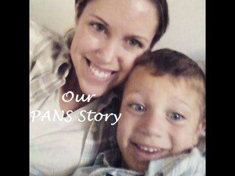 What Does PANDAS/PANS really look like?  Watch Our PANS Story