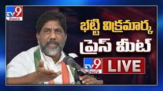 Congress Bhatti Vikramarka Press Meet LIVE - TV9