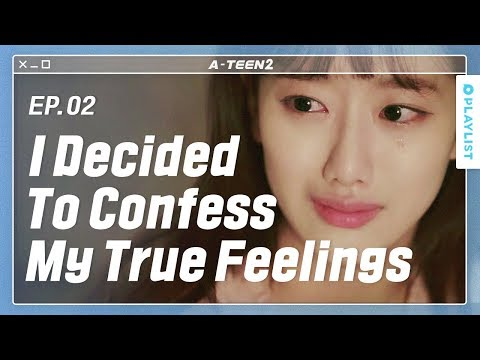 I Made My Friend Cry | A-TEEN 2 |  EP.02 (Click CC for ENG sub)