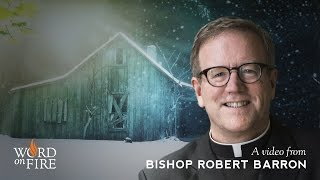"Fr. Robert Barron on ""The Shack"""