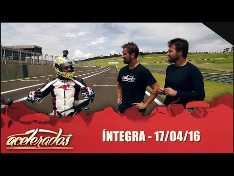 Acelerados (17/04/16) - Íntegra
