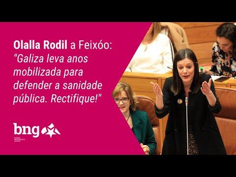 """Olalla Rodil a Feixóo: """"Galiza leva anos mobilizada para defender a sanidade pública. Rectifique!"""""""