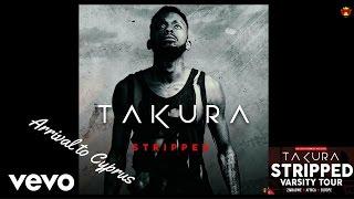 Смотреть клип Takura - Arrival To Cyprus