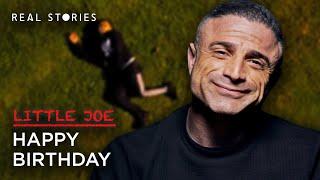 Little Joe | Episode 3 - Happy Birthday | Real Stories