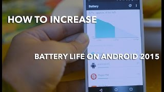 How To Save Battery Life on Android Lollipop Late 2015