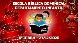 EBD Especial de Natal - Departamento Infantil - Laureny Stofel - 27/12/2020