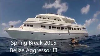 Belize Aggressor March 2015