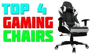 Top 4 Best Gaming Chairs 2019