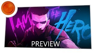 I Am the Hero - Preview - Xbox One