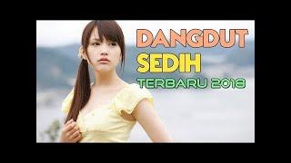LAGU DANGDUT PALING SEDIH 2018 - Menyentuh Hati (DANGDUT TERBARU 2018)