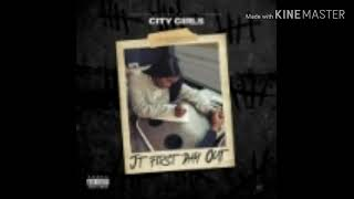 City Girls - JT First Day Out [CLEAN]
