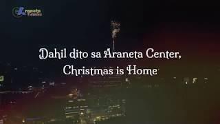 Christmas is Home in Araneta Center