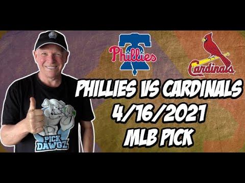 Philadelphia Phillies vs St. Louis Cardinals 4/16/21 MLB Pick and Prediction MLB Tips Betting Pick