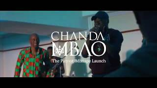 Chanda Mbao 'The Patriot' Mixtape Launch Event