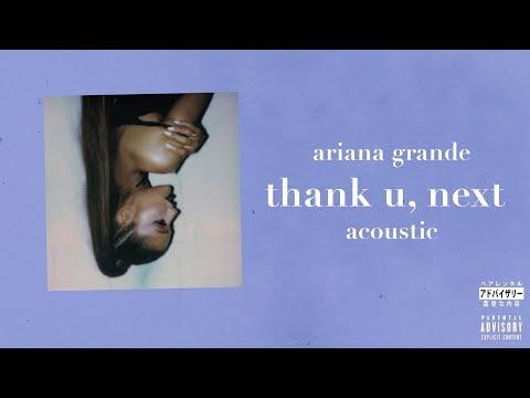 Ariana Grande - thank you, next (Acoustic)
