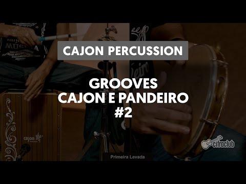 Grooves Cajon e Pandeiro: Candeeiro Encantado - Lenine | Cajon Percussion (2 de 6)