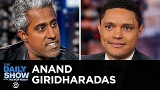 "Anand Giridharadas - ""Winners Take All"" and the Paradox of Elite Philanthropy 