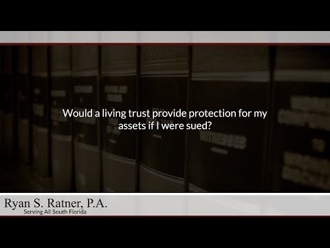 Would a living trust provide protection for my assets if I were sued?