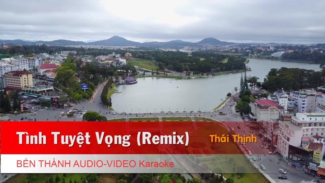 KARAOKE NHẠC TRẺ 2018 | Tình Tuyệt Vọng (Remix) - Thái Thịnh | Beat Chuẩn