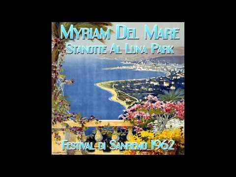 Myriam Del Mare - Stanotte al Luna Park - Festival di Sanremo 1962