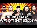 Episode 238 Everything Wrong With WWE Extreme Rules 2017