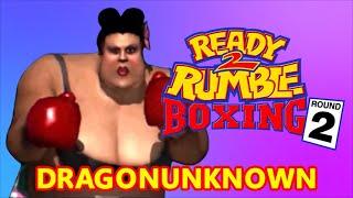 DRAGONUNKNOWN–Ready 2 Rumble Boxing Round 2 –Mama Tua