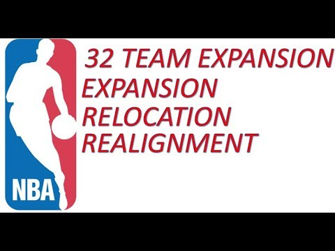 32 Team NBA Expansion Relocation and Realignment Proposal (Format Idea goes to timtwoface)