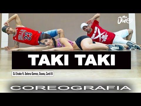 Taki Taki - DJ Snake Feat. Selena Gomez, Ozuna & Cardi B (Coreografia) Mix Dance