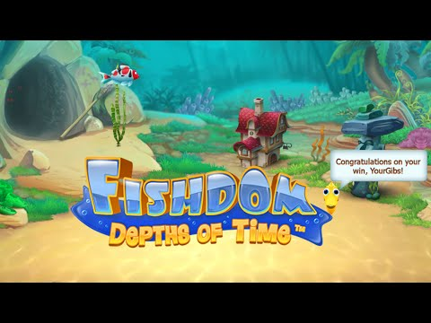 Fishdom 4: Depths of Time w/YourGibs - Beta Survey Demo - Preview