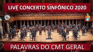 PALAVRAS DO COMANDANTE GERAL DA PMESP - LIVE CONCERTO SINFÔNICO 2020