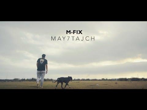 M-Fix - MAY7TAJCH ( Official Video )