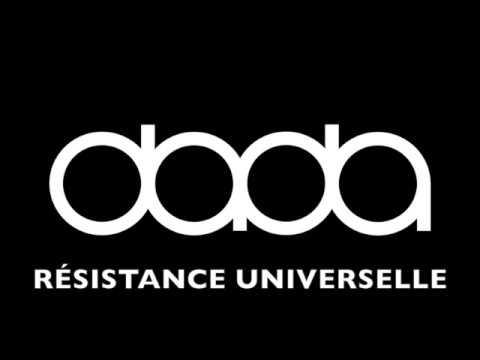 dada - Résistance Universelle