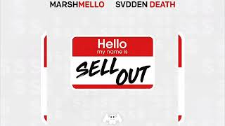 Marshmello X Svdden Death - SELL OUT (Original Mix)